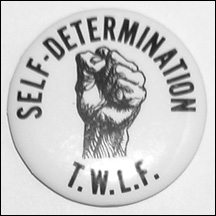 SELF-DETERMINATION, T.W.L.F. Button